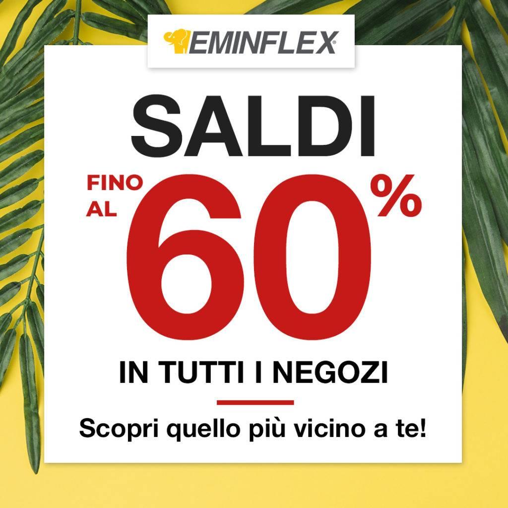Saldi Estivi -60% nei negozi Eminflex